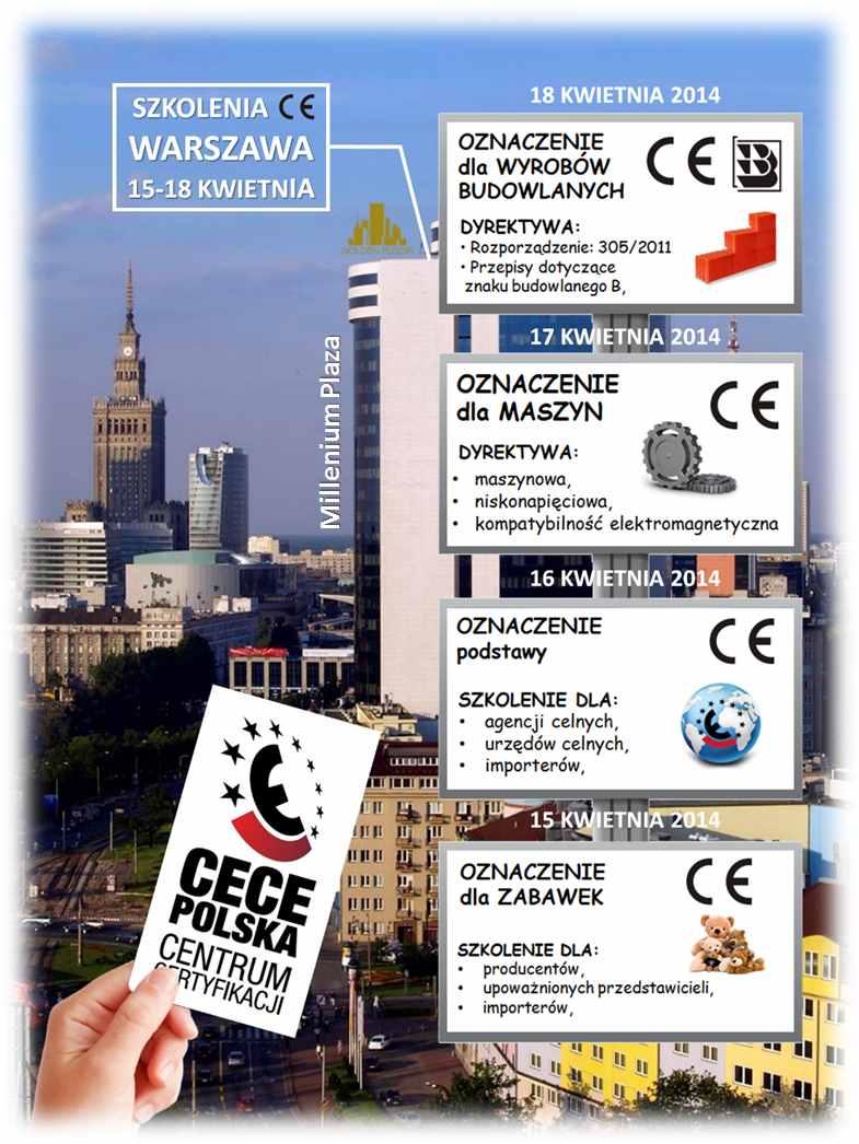 szkolenie oznakowanie CE w Warszawie kwiecień 2014
